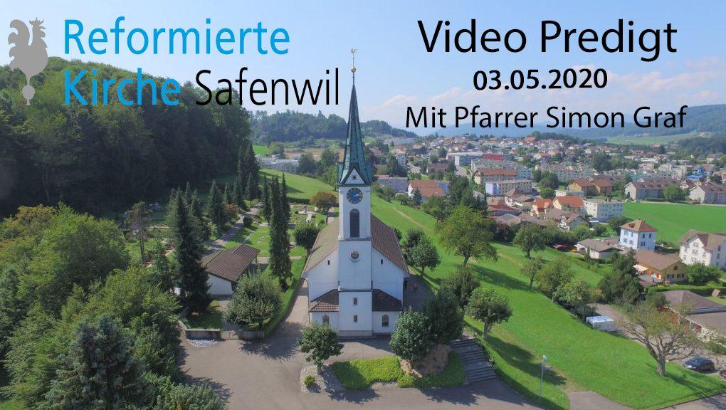 Videopredigt vom 03.05.2020